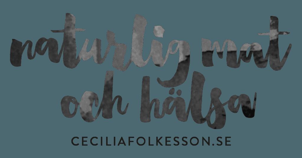 ceciliafolkesson.se – Naturlig mat & Hälsa